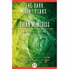 The Dark Light Years by Brian W Aldiss (Paperback / softback, 2014)