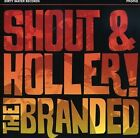 Shout & Holler by The Branded (CD, Aug-2009, Dirty Water)