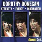 Strength-Energy-Imagination von Dorothy Donegan (2014)