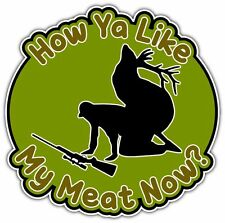 "Deer Hunting Hunter Meat Rifles Funny Car Bumper Vinyl Sticker Decal 5""X4"""