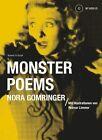 Monster Poems von Nora Gomringer (2013, Kunststoffeinband)