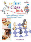 My First Chess Book: 35 Easy and Fun Chess-Based Activities for Children Aged 7 Years + by Jessica E. Prescott (Paperback, 2014)