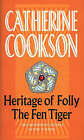Heritage of Folly / The Fen Tiger by Catherine Cookson Charitable Trust, Catherine Cookson (Paperback, 1999)