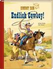 Cowboy Sam - Endlich Cowboy! von Ute Simon und Antje Szillat (2015, Gebundene Ausgabe)