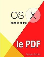 OS X en Poche, le PDF by Sylvain Gamel (2015, Paperback)
