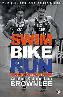 1 of 1 - Swim, Bike, Run: Our Triathlon Story, Good Condition Book, Brownlee, Jonathan, B
