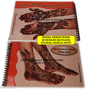 aroos 2 arabic henna tattoo design book on real hand feet by bhavini gheravara ebay. Black Bedroom Furniture Sets. Home Design Ideas