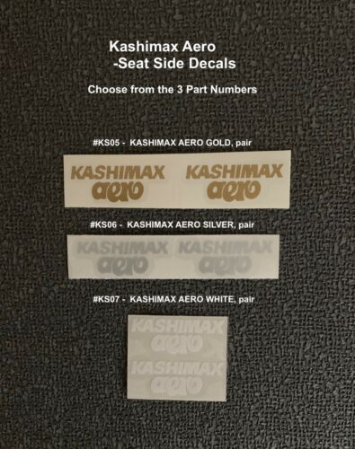 KASHIMAX AERO SEAT Decals, SIDE OF SEAT -choice of 3 COLORS