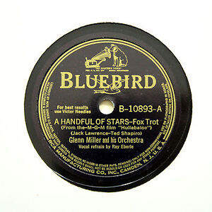 GLENN-MILLER-amp-HIS-ORCHESTRA-034-A-Handful-Of-Stars-034-BLUEBIRD-B-10893-78-RPM
