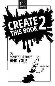 Create This Book 2 By Moriah Elizabeth Paperback