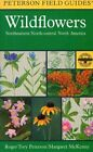 Field Guide to Wildflowers of Northeastern and North-central North America by Margaret McKenny, Roger Tory Peterson (Paperback, 1998)