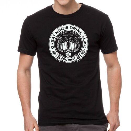 BoozeHarder Great Minds Drink Alike t-shirt
