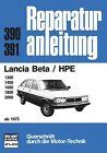 Lancia Beta HPE ab 1972 (2012, Taschenbuch)