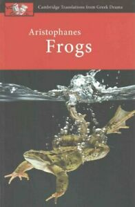 Aristophanes-Frogs-by-Judith-Affleck-9780521172578-Brand-New