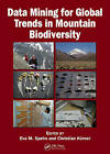 Data Mining for Global Trends in Mountain Biodiversity by Taylor & Francis Inc (Hardback, 2009)