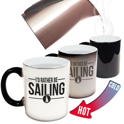 Sailing Mugs OB Id Rather Be Sailing Mugs Sail Funny Boat Ship Captain MAGIC MUG