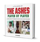 Little Book of Ashes Player by Player by Pat Morgan (Hardback, 2013)