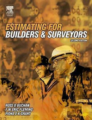 1 of 1 - Estimating for Builders and Surveyors by Ross D. Buchan, Fiona E.K. Grant, F...