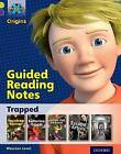 Project X Origins: Lime Book Band, Oxford Level 11: Trapped: Guided Reading Notes by Maureen Lewis (Paperback, 2014)