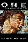 One: The Gospel According to Mike by Michael Williams (Paperback / softback, 2012)