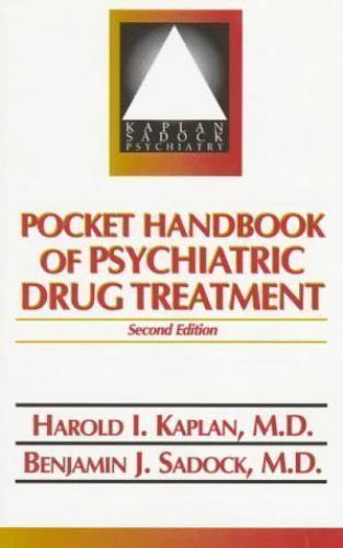 Pocket Handbook of Psychiatric Drug Treatment Kaplan, Harold I., Sadock, Benjam