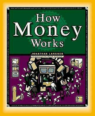 NEW - How Money Works (How It Works Series)