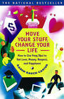 Move Your Stuff, Change Your Life: How to Use Feng Shui to Get Love, Money, Respect, and Happiness by Karen Rauch Carter (Paperback, 2000)