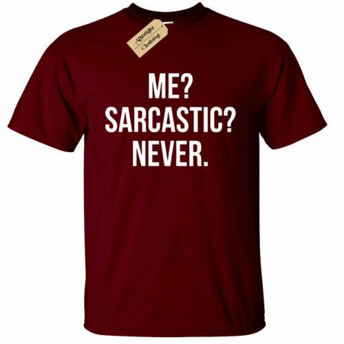 Mens Me Sarcastic Never T Shirt funny sarcasm gift novelty joke