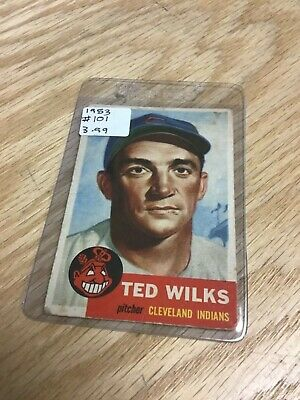 1953 Topps #101 Ted Wilks Cleveland Indians Baseball Card