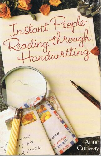 1 of 1 - Instant People-Reading Through Handwriting by Anne Conway (Paperback, 1991)