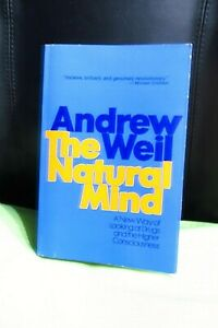 The-Natural-Mind-by-Andrew-Weil-Drugs-and-Higher-Consciousness-1972