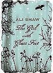 The Girl with Glass Feet: A Novel