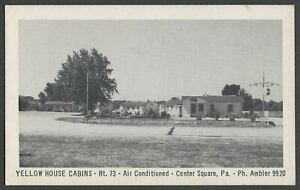 Center Square Whitpain PA: c.1940s-50s Postcard YELLOW HOUSE CABINS Rt. 73