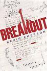 Breakout by Kevin Emerson (Hardback, 2015)