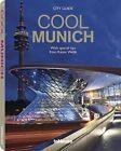 Cool Munich von Martin Kunz (2011, Taschenbuch)