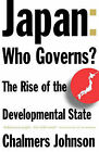 Japan: Who Governs?: The Rise of the Developmental State by Chalmers Johnson (Paperback, 1996)