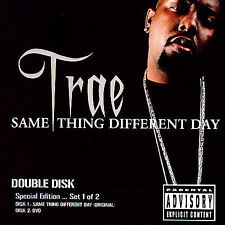 Same Thing Different Day [PA] by Trae (CD, Feb-2006, Guerilla Maab)