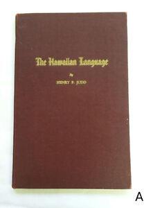 The-Hawaiian-Language-by-Henry-P-Judd-1944-Grammar-Lessons-amp-Vocabulary-Hawaii
