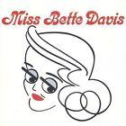 Miss Bette Davis by Bette Davis (CD, Sep-2003, DRG (USA))