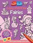 3D Copy and Draw Fairies by Top That! Publishing Ltd (Mixed media product, 2013)