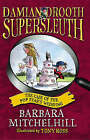 Damian Drooth, Supersleuth: The Case Of The Popstar's Wedding by Barbara Mitchelhill (Paperback, 2005)