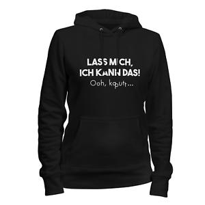 Oh kaputt Damen Kapuzenpullover Frauen Hoodie Spruch Alleskönner Geschenk Idee
