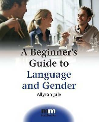 A Beginner's Guide to Language and Gender (MM Textbooks)-ExLibrary