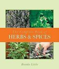 The Complete Book of Herbs & Spices by Brenda Little (Paperback / softback, 2006)