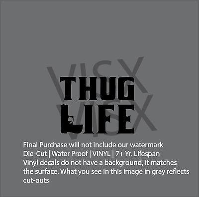 Thug Life love Decal Vinyl Decal Sticker Car Window Wall Guns Right 2nd pistol