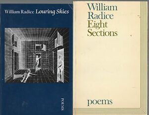 SIGNED-WILLIAM-RADICE-EIGHT-SECTIONS-AND-LOURING-SKIES-FIRST-EDITION-PBs-1974-85