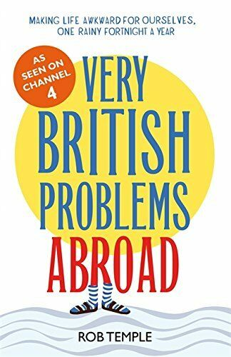 1 of 1 - Very British Problems Abroad by Temple, Rob 0751558494 The Cheap Fast Free Post