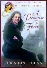 A Promise is Forever (The Christy Miller Series #12) by Gunn, Robin Jones, Good
