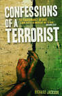 Confessions of a Terrorist: A Novel by Richard Jackson (Paperback, 2015)