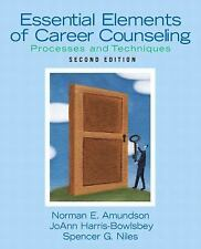 Essential Elements of Career Counseling: Processes and Techniques (2nd Edition),